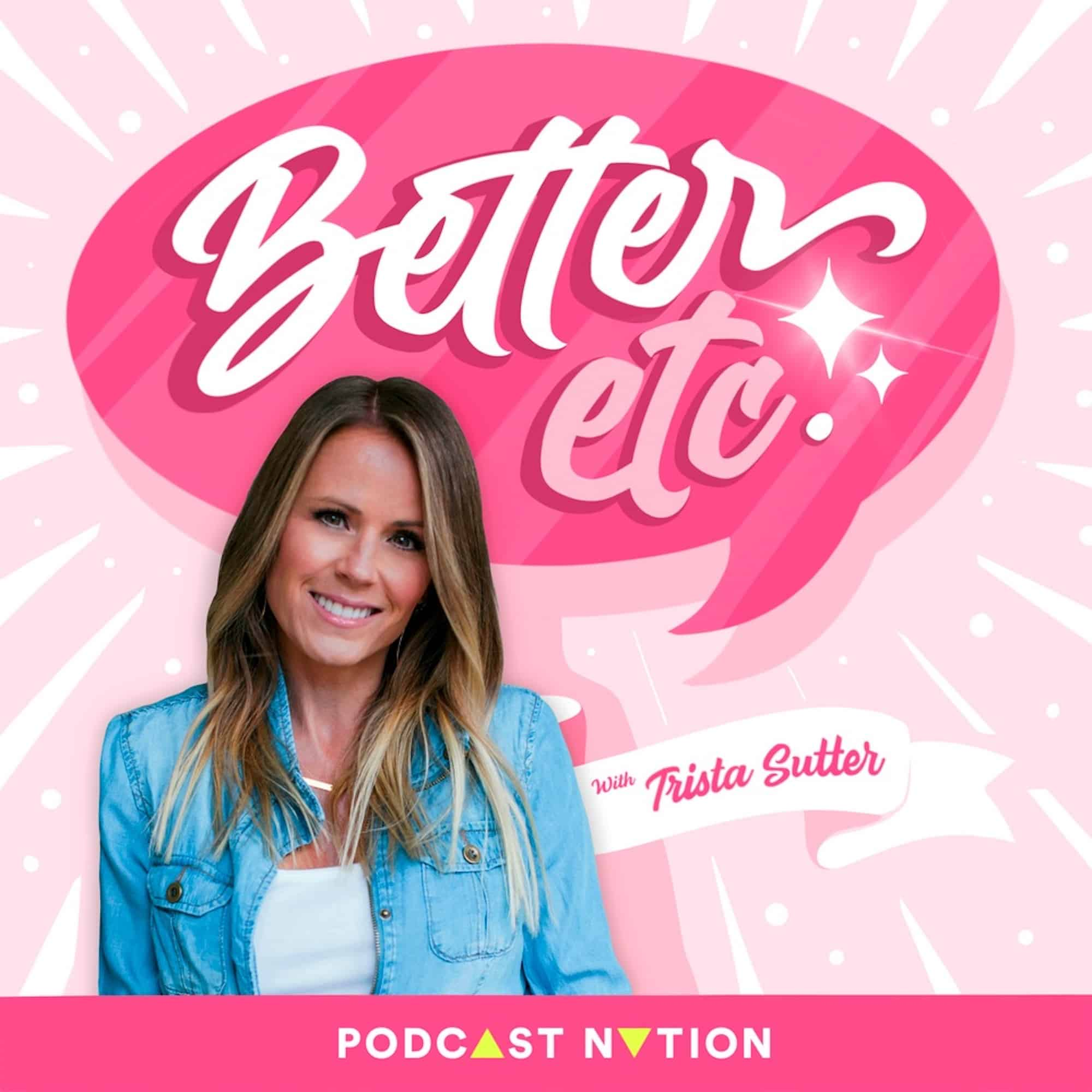 """Bachelorette"" Trista Sutter aims to better herself and others with new podcast"